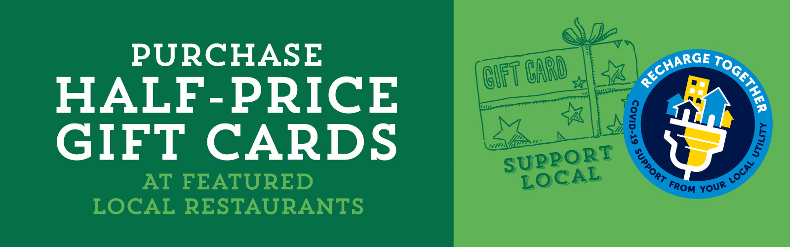 Text: Half Price Gift Cards